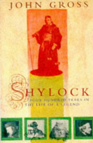 9780099387510: Shylock: Four Hundred Years in the Life of a Legend
