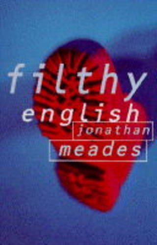 Filthy English (0099387611) by Jonathan Meades
