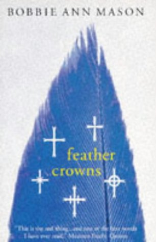 9780099388418: Feather Crowns