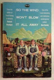 9780099391005: So the Wind Won't Blow It All Away (Arena Books)