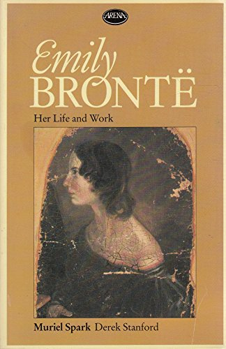 9780099392002: Emily Bronte: Her Life and Work (Arena Books)