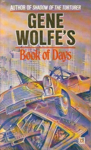 9780099392309: Gene Wolfe's Book of Days