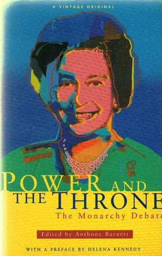 9780099393115: The Power and the Throne: Monarchy Debate