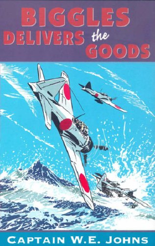 9780099394419: Biggles Delivers the Goods