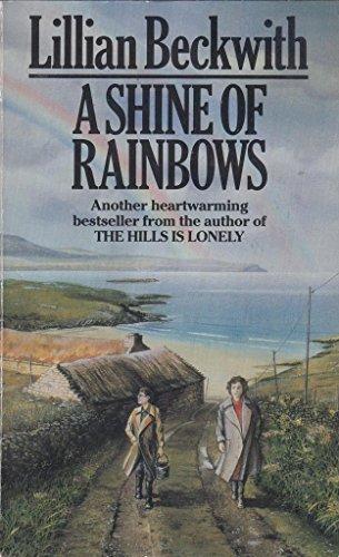 9780099396307: A Shine of Rainbows