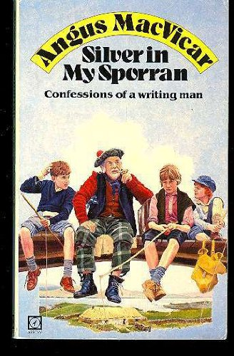 9780099397106: Silver in My Sporran: Confessions of a Writing Man