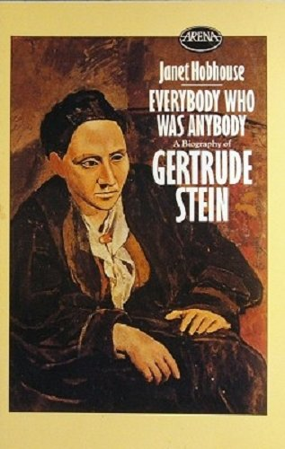 9780099397205: Everybody Who Was Anybody: A Biography of Gertrude Stein