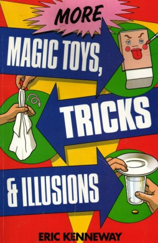 9780099397601: 'MORE MAGIC TOYS, TRICKS AND ILLUSIONS'