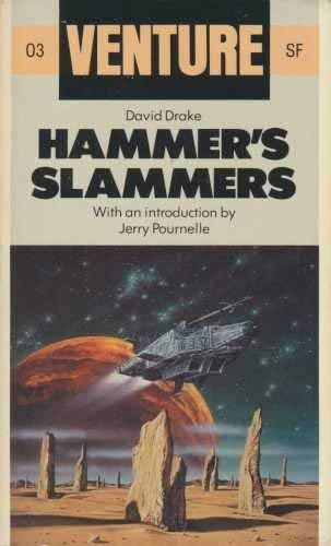 9780099398707: Hammer's Slammers (Venture SF Books)