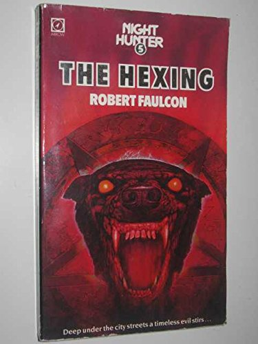 9780099399605: The Hexing