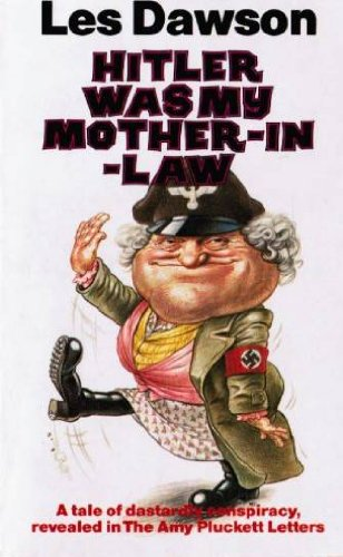 9780099400103: Hitler Was My Mother-in-law