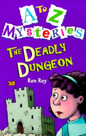 9780099400349: A to Z Mysteries: The Deadly Dungeon