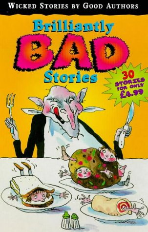 9780099401285: Brilliantly Bad Stories (Red Fox Summer Reading Collections)