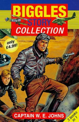 9780099401544: Biggles Story Collection: