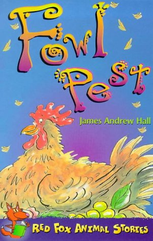 9780099401827: Fowl Pest (Red Fox Animal Stories)
