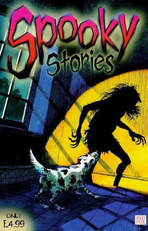 9780099401841: Spooky Stories (Red Fox Story Collection)