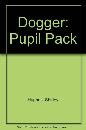 9780099401858: Dogger: Pupil Pack