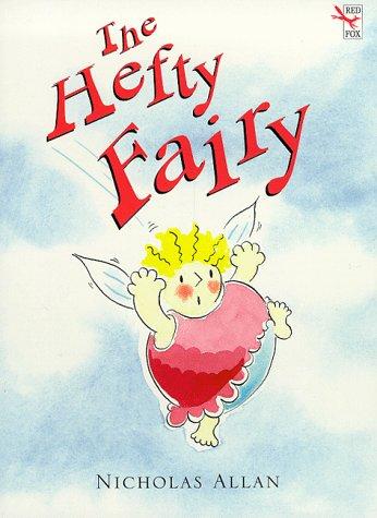 9780099402152: The Hefty Fairy