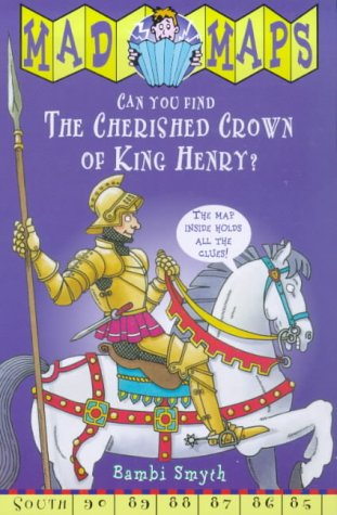 9780099402190: Cherished Crown of King Henry (Mad Maps)