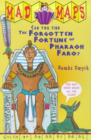 9780099402299: Forgotten Fortune of Pharaoh Faro (Mad Maps)