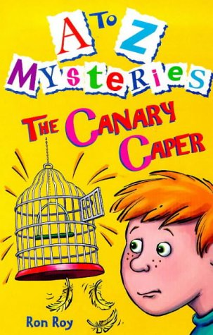 9780099402435: Canary Caper (A-Z Mysteries)