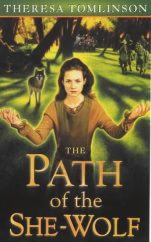 9780099402657: The Path of the She Wolf (Forestwife saga)