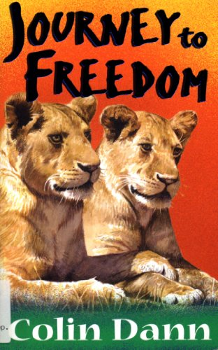 9780099403449: Journey To Freedom (Lions of Lingmere) (Bk. 1)