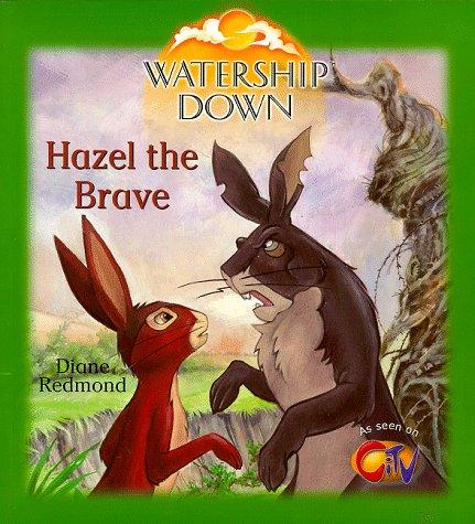 9780099403456: Watership Down: Hazel the Brave
