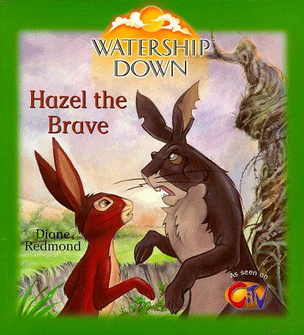 9780099403456: Watership Down: Hazel the Brave