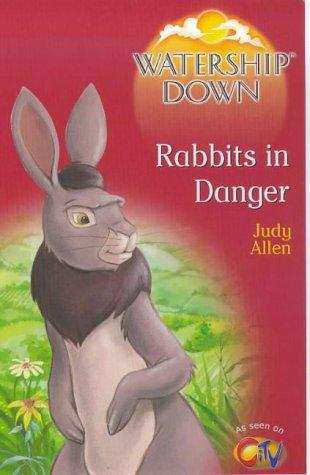 9780099403654: Watership Down: Rabbits in Danger