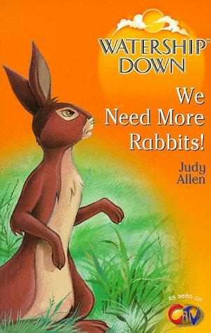 Watership Down: We Need More Rabbits