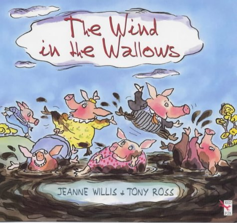 The Wind in the Wallows (9780099403876) by Jeanne Willis