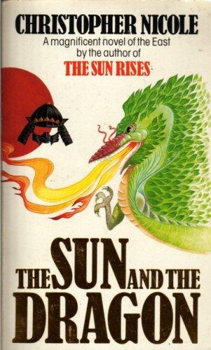 9780099404200: SUN AND THE DRAGON