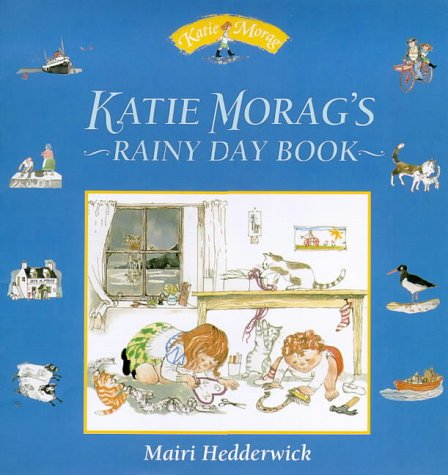 9780099404446: Katie Morag's Rainy Day Book