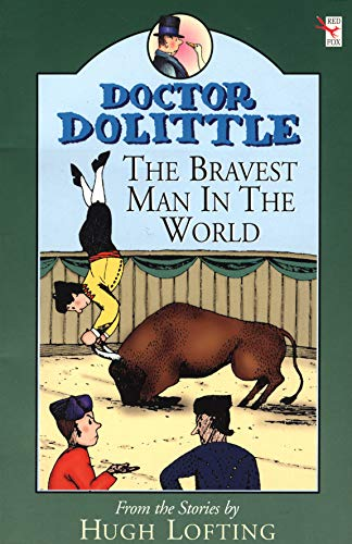 9780099404521: Doctor Dolittle: Bravest Man in the World (Doctor Dolittle)
