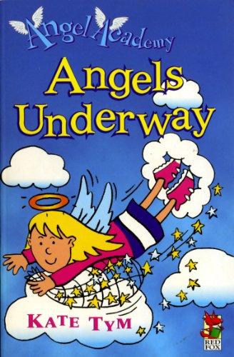 9780099404545: Angels Underway (Angel Academy)