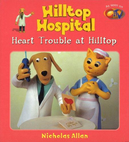 9780099404552: Heart Trouble (Hilltop Hospital)