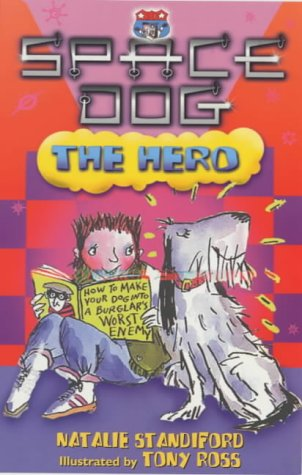 9780099404767: Space Dog The Hero