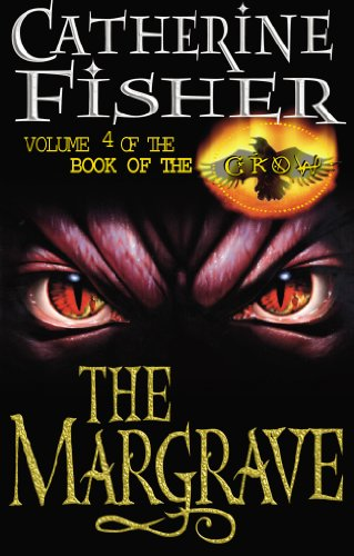9780099404873: The Margrave: Book Of The Crow 4: The Margrave Bk. 4