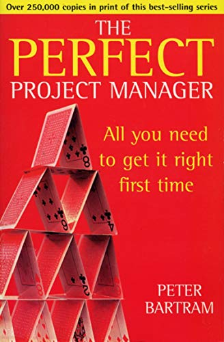 9780099405061: The Perfect Project Manager (Perfect)
