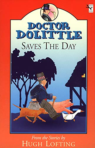 9780099406044: Dr Dolittle Saves The Day (Doctor Dolittle)