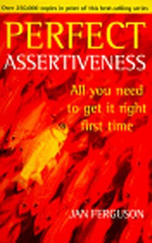 9780099406174: Perfect Assertiveness (Perfect)
