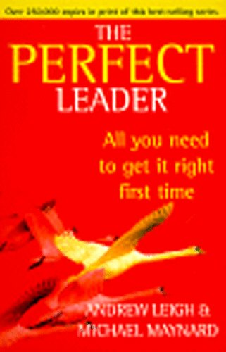 9780099406228: The Perfect Leader (Perfect)