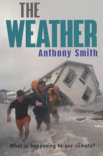9780099406297: The Weather: The Truth About The Health Of Our Planet