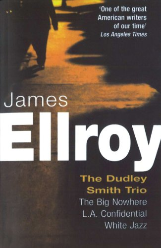 9780099406389: Dudley Smith Trio: The Big Nowhere, LA Confidential, White Jazz