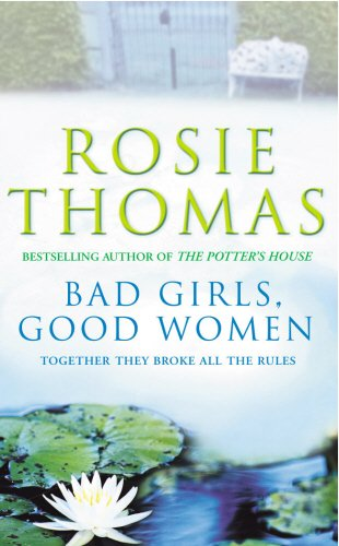 9780099406471: Bad Girls, Good Women