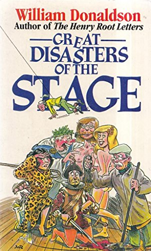9780099406709: Great Disasters of the Stage