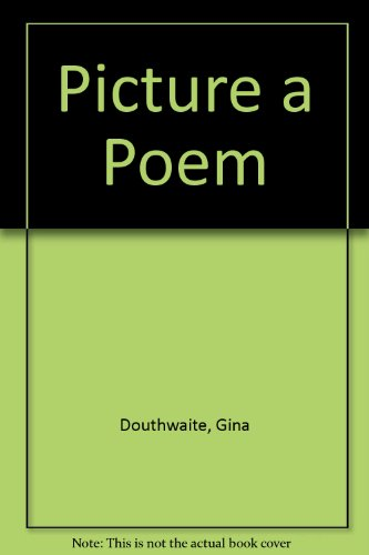 9780099407225: Picture a Poem