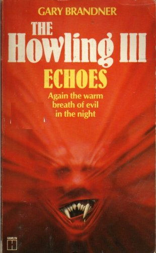9780099407300: Howling 3: Echoes