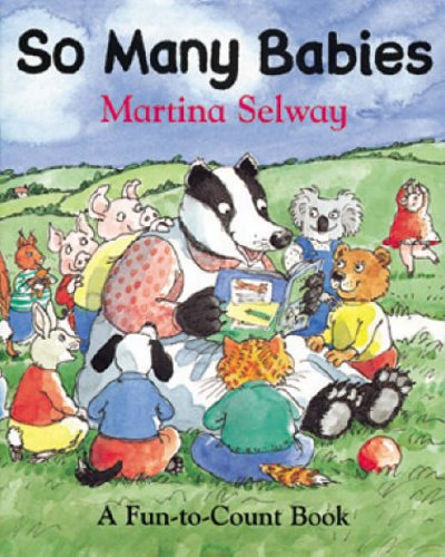 9780099407690: So Many Babies: A Fun-to-Count Book (Fun-To-Count Books)